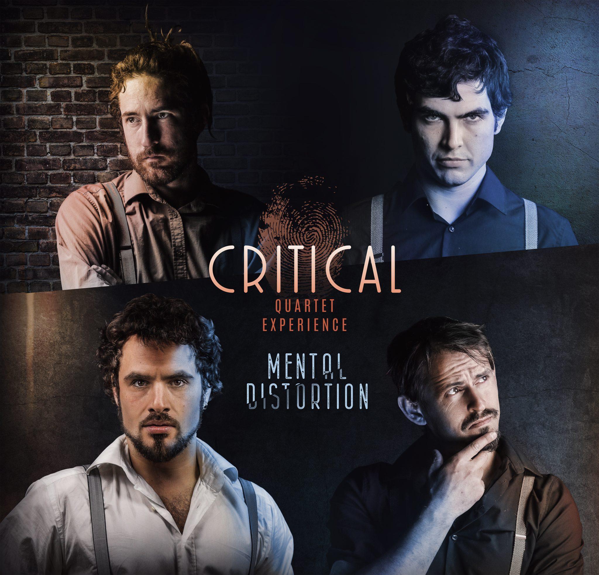 Critical Quartet Experience Mental Distortion
