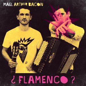 mael arthur bacon album flamenco vol1