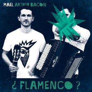 mael arthur bacon album flamenco vol2