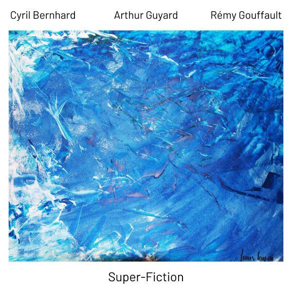 Super Fiction Cyril Bernhard
